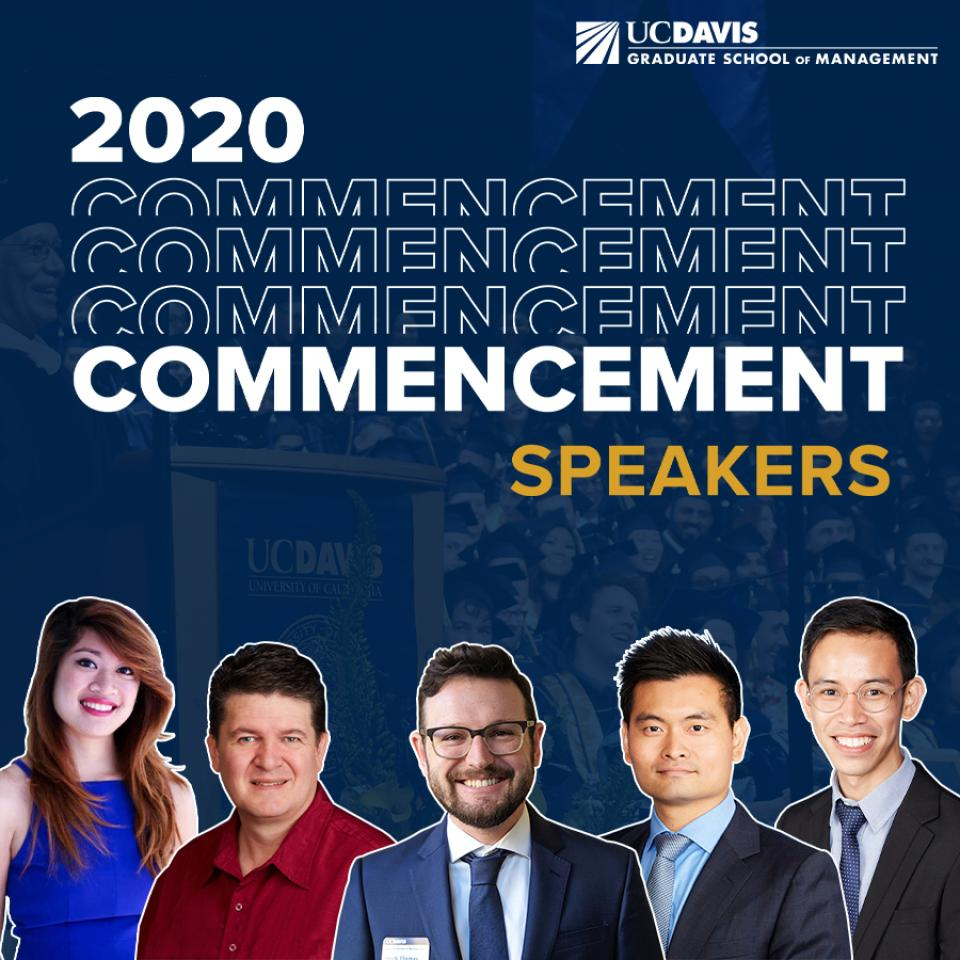 UC Davis GSM 2020 Commencement, Student Speakers