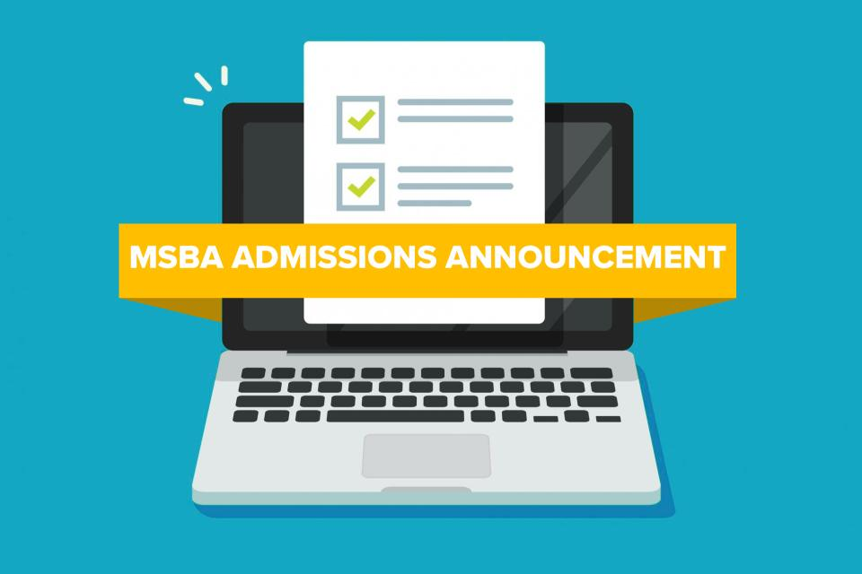MSBA Admissions Announcement